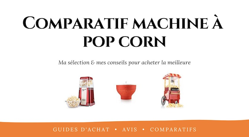 Avis machine à pop corn