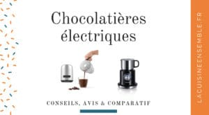 Guide sur les machines à chocolat chaud