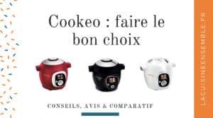 Cookeo : faire le bon choix