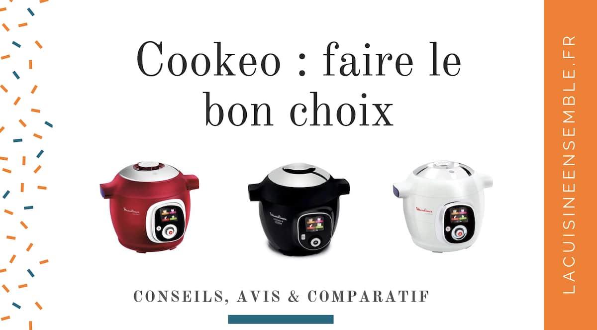 Cookeo Lequel Choisir En 2019 Guide Conseils Et Recettes