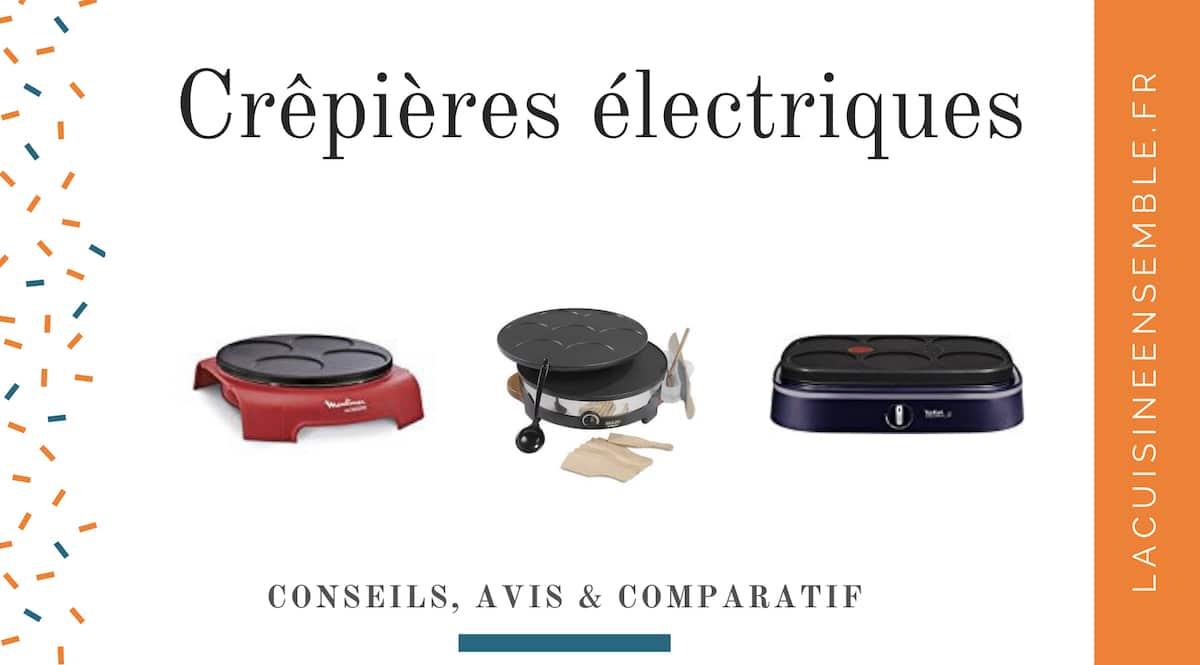Guide sur les crêpières électriques
