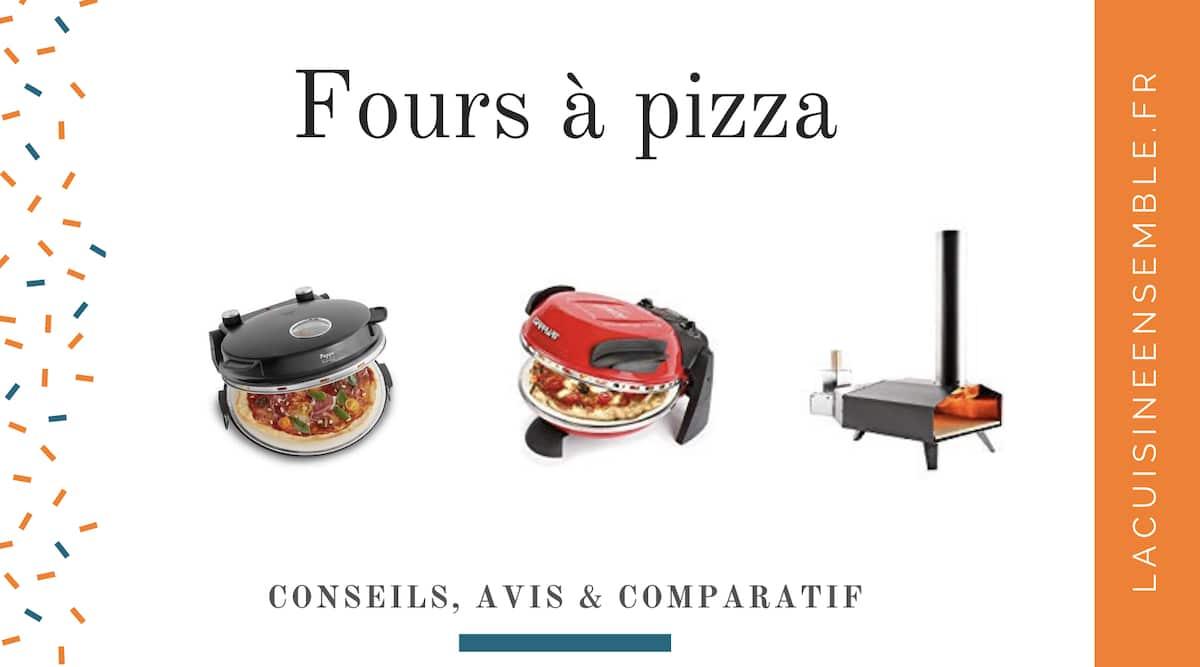 Guide sur les fours à pizza